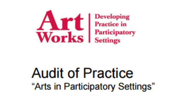 "Audit of Practice ""Arts in Participatory Settings"""