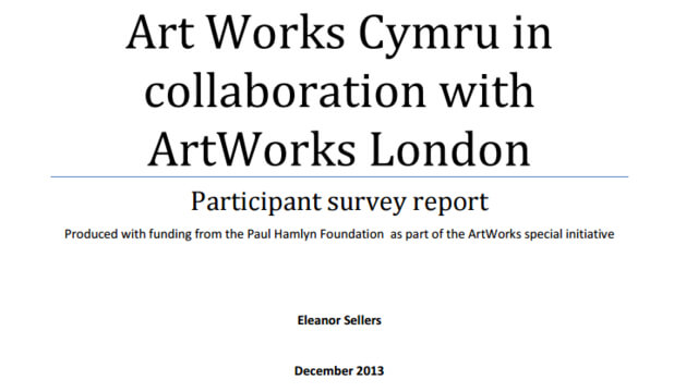 Art Works Cymru in collaboration with ArtWorks London: Participant survey report