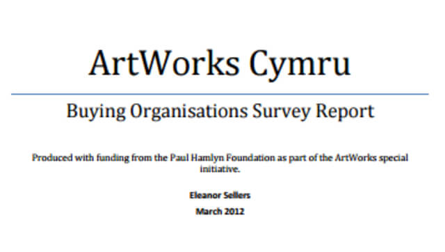 ArtWorks Cymru Buying Organisations Survey Report