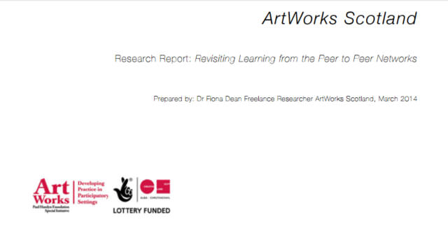 ArtWorks Scotland Revisiting Learning from the Peer to Peer Networks