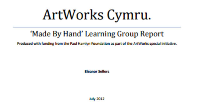 ArtWorks Cymru 'Made by Hand' Learning Group Report