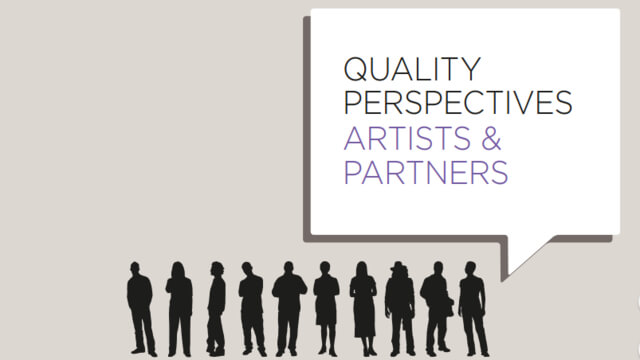 Quality Perspectives: Artists and Partners