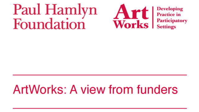 ArtWorks: A view from funders
