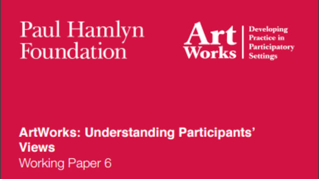 ArtWorks: Understanding Participants' Views Working Paper 6