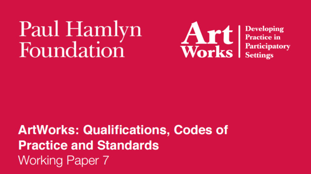 ArtWorks: Qualifications, Codes of Practice and Standards Working Paper 7