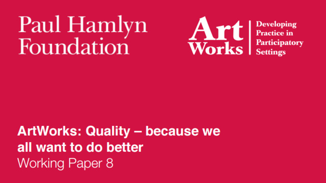ArtWorks: Quality – because we all want to do better Working Paper 8