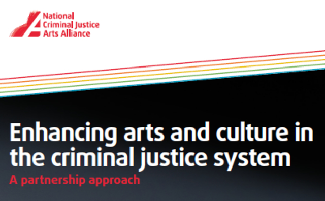 Enhancing arts and culture in the criminal justice system: A partnership approach