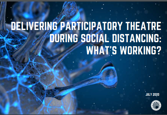 Delivering Participatory Theatre During Social Distancing: What's Working?