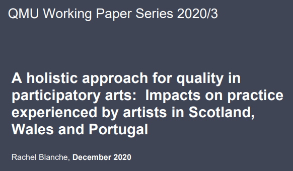 A holistic approach for quality in participatory arts: Impacts on practice experienced by artists in Scotland, Wales and Portugal